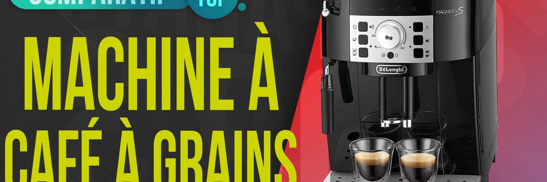 meilleure machine à café à grains