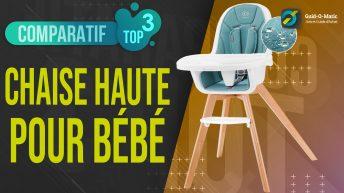 Meilleure Chaise haute pour bébé